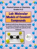 Chemistry Lab: Molecular Models of Covalent Compounds (Polar or Nonpolar?)