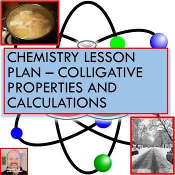 Chemistry Lesson Plan:  Colligative Properties and Calculations