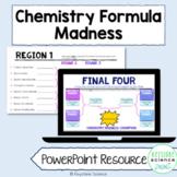 Chemistry March Formula Madness PowerPoint Bracket