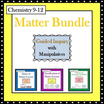 Chemistry Matter Guided Inquiry Lessons Bundle