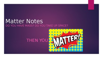 Chemistry- Matter Notes