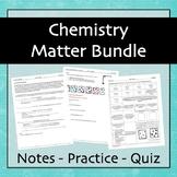 Chemistry: Matter (Bundle)