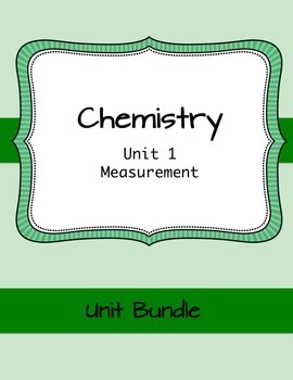Chemistry: Measurement Unit (Notes + Worksheet bundle)