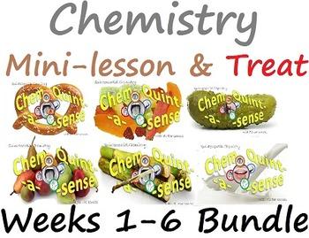 Chemistry Mini-Lesson & Treat: Weeks 1-6 BUNDLE