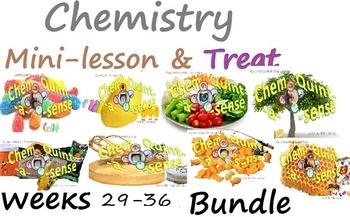 Chemistry Mini-Lesson & Treat: Weeks 29-36 BUNDLE