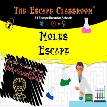 Chemistry: Moles -Stoichiometry of Chemical Formulas  | The Escape Classroom