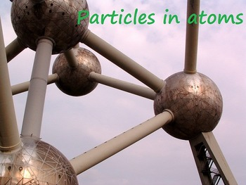 Chemistry: Particles in Atoms