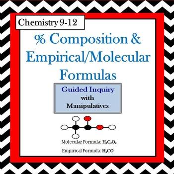 Chemistry Percent Comp. & Empirical/Molecular Formulas Guided Inquiry Lesson