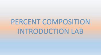 Chemistry Percent Composition Intro Lab