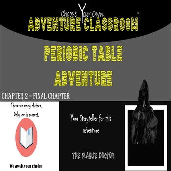 Chemistry: Periodic Table Ch. 2 | Choose Your Own Adventure Classroom