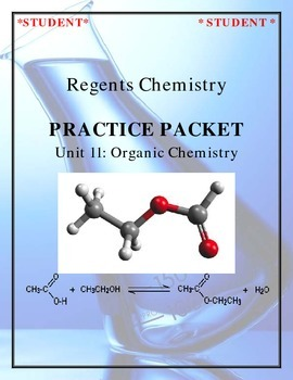Chemistry Practice Packet - Unit 11: Organic Chemistry