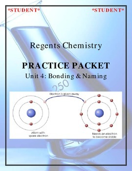 Chemistry Practice Packet - Unit 4: Bonding & Energy