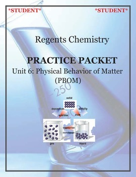 NGSS Regents Chemistry Practice Packet - Unit 6: Physical Behaviors of Matter