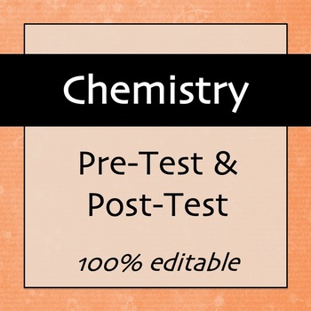 Chemistry Pre-test & Post-test