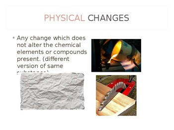 Chemistry - Properties and Changes