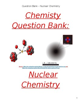 High School Chemistry Question Bank - Nuclear Chemistry