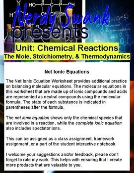 Chemistry Reactions Unit - Net Ionic Equations - Balance Molecular Formulas
