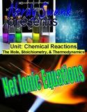 Chemistry Reactions Unit - Net Ionic Equations - Balance M
