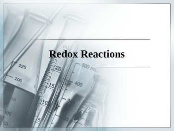 Chemistry - Redox Reactions PowerPoint