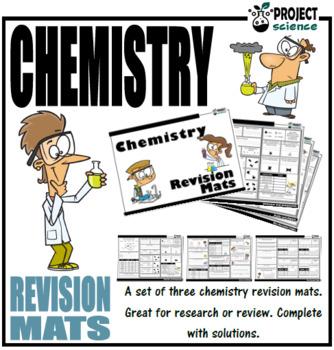 Chemistry Revision Mats