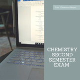 Chemistry Second Semester Exam