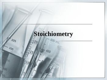 Chemistry - Stoichiometry PowerPoint