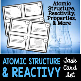 Chemistry Task Cards #1: Atomic Structure, Reactivity, & Properties of Elements