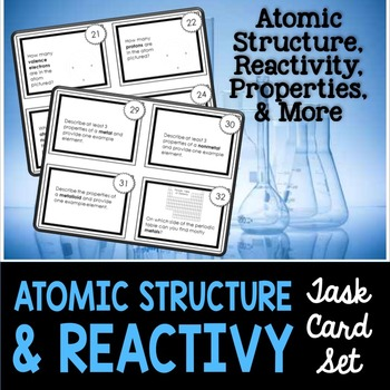 Chemistry Task Cards #1: Atomic Structure, Reactivity, & P