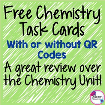 Chemistry Task Cards with or without QR Codes!