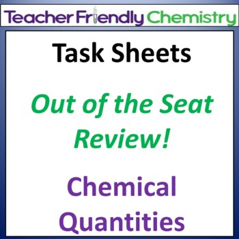 Chemistry: Test Review Task Sheets - Chemical Quanties