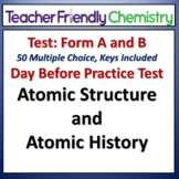 The Atom Atomic Structure and History: Chemistry Test and Practice Test: