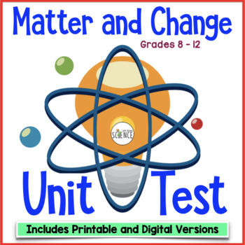 Chemistry Test:  Matter and Change