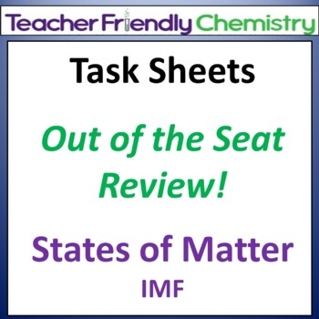 Chemistry: Test Review Task Sheets - States of Matter
