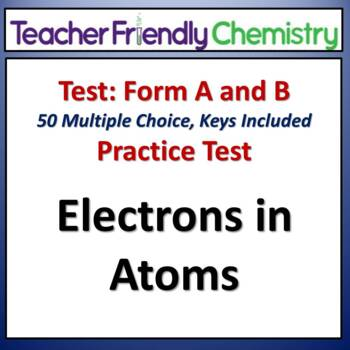 Chemistry Test and Practice Test: Electrons in Atoms