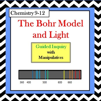 Chemistry The Bohr Model and Light Guided Inquiry Lesson