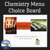 Chemistry Tic Tac Think Menu Choice Board