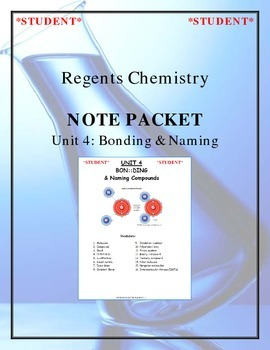 Chemistry - Unit 4: Bonding & Naming (Note Packet & Practice Packet)
