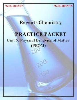 NGSS Regents Chemistry - Unit 6: Physical Behavior of Matter (Complete Unit)