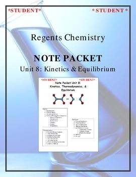 Chemistry - Unit 8: Kinetics & Equilibrium (Note Packet &