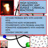 Chemistry Unit Bundle - Chemical Reactions for High School