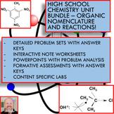 Chemistry Unit Bundle - Organic Chemistry for High School