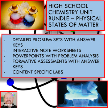 Chemistry Unit Bundle - Physical States of Matter for College Prep Chemistry!