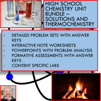 Chemistry Unit Bundle - Thermochemistry & Solutions for High School Chemistry!