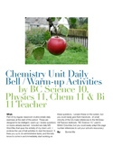Chemistry Unit Daily Bell, Review, Warm-up Activities / Questions Bank