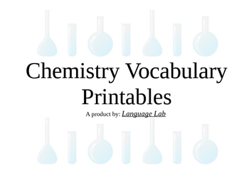 Chemistry Vocabulary Printables