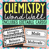 CHEMISTRY VOCABULARY Word Wall Terms with EDITABLE Cards
