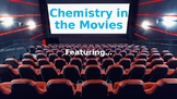 Chemistry in the Movies