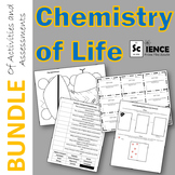 Chemistry of Life (Biochemistry) Bundle of Activities and Assessments