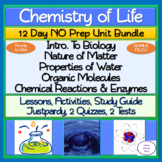 Chemistry of Life 12 Day NO PREP Unit Bundle: Lessons, Activities, Assessments