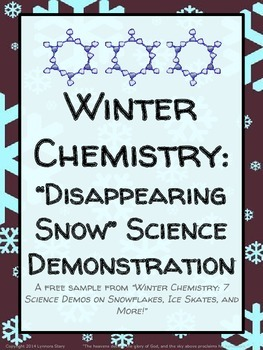 "Winter Chemistry: ""Disappearing Snow"" Science Demonstration - FREE download"